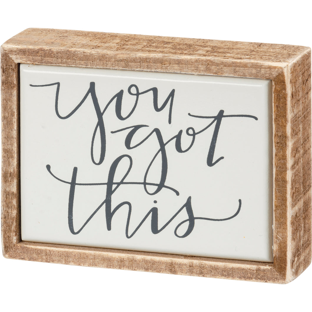 Mini Box - You Got This
