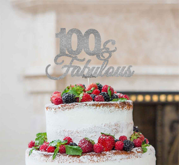 100 & Fabulous Cake Topper 100th Birthday Glitter Card Silver