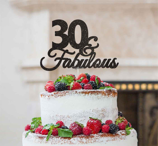 30 & Fabulous Cake Topper 30th Birthday Glitter Card Black