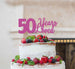50 Years Loved Cake Topper 50th Birthday Glitter Card Hot Pink