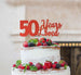 50 Years Loved Cake Topper 50th Birthday Glitter Card Red
