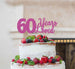 60 Years Loved Cake Topper 60th Birthday Glitter Card Light Pink60 Years Loved Cake Topper 60th Birthday Glitter Card Hot Pink