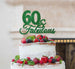 60 & Fabulous Cake Topper 60th Birthday Glitter Card Green