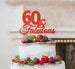 60 & Fabulous Cake Topper 60th Birthday Glitter Card Red