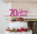 70 Years Loved Cake Topper 70th Birthday Glitter Card Hot Pink