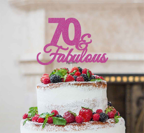 70 & Fabulous Cake Topper 70th Birthday Glitter Card Hot Pink