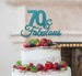70 & Fabulous Cake Topper 70th Birthday Glitter Card Light Blue