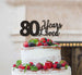 80 Years Loved Cake Topper 80th Birthday Glitter Card Black
