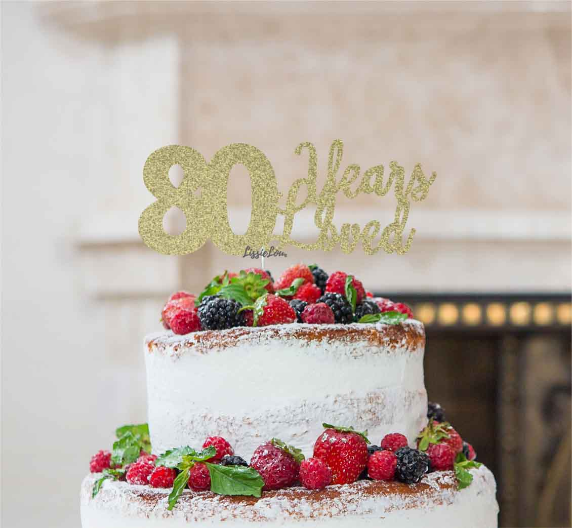 80 Years Loved Cake Topper 80th Birthday Glitter Card Gold