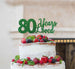 80 Years Loved Cake Topper 80th Birthday Glitter Card Green