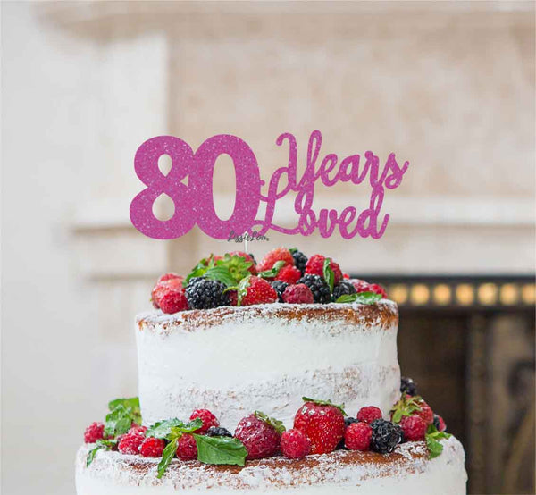 80 Years Loved Cake Topper 80th Birthday Glitter Card Hot Pink