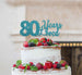80 Years Loved Cake Topper 80th Birthday Glitter Card Light Blue