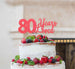 80 Years Loved Cake Topper 80th Birthday Glitter Card Light Pink