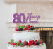 80 Years Loved Cake Topper 80th Birthday Glitter Card Light Purple