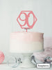 Hexagon 90th Birthday Cake Topper Premium 3mm Acrylic Raspberry