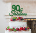 90 & Fabulous Cake Topper 90th Birthday Glitter Card Green