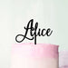Custom Pretty Font cake Topper
