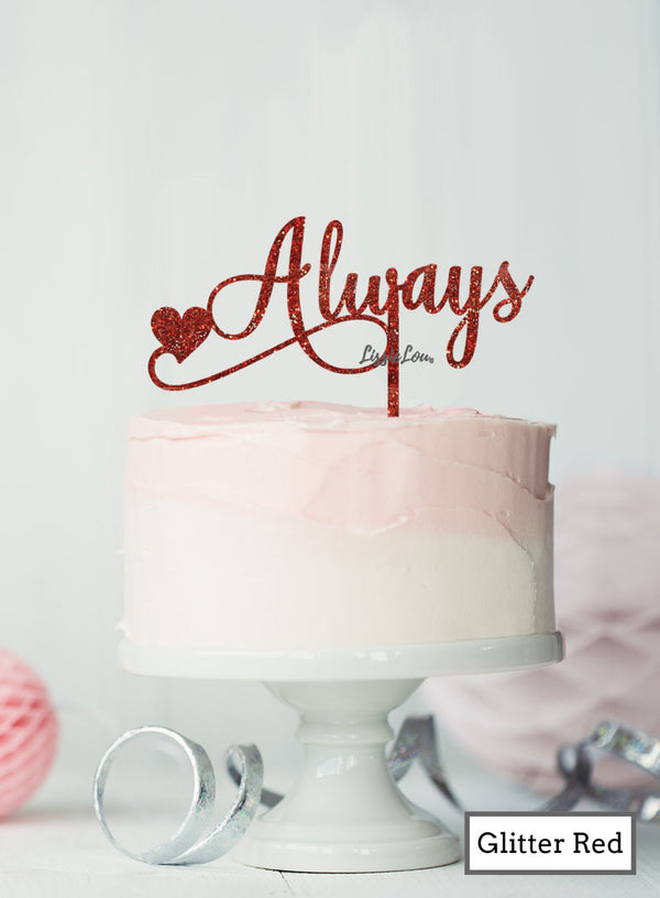 Always Wedding Valentine's Cake Topper Premium 3mm Acrylic Glitter Red