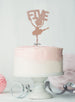 Ballerina Five 5th Birthday Cake Topper Glitter Card Rose Gold