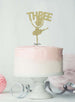 Ballerina Three 3rd Birthday Cake Topper Glitter Card Gold