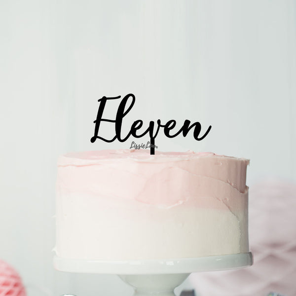 Number Eleven Birthday Cake Topper Eden Font Style in Premium 3mm Acrylic or Birch Wood