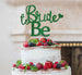 Bride to Be with Heart Hen Party Cake Topper Glitter Card Green