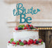 Bride to Be with Heart Hen Party Cake Topper Glitter Card Light Blue