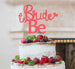 Bride to Be with Heart Hen Party Cake Topper Glitter Card Light Pink