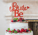 Bride to Be with Heart Hen Party Cake Topper Glitter Card Red