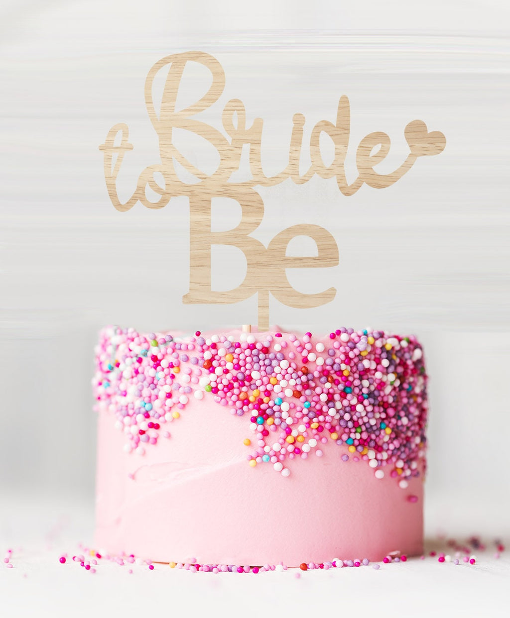 Bride to Be Cake Topper Birch Wood