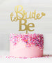 Bride to Be Acrylic Cake Topper Mirror Gold
