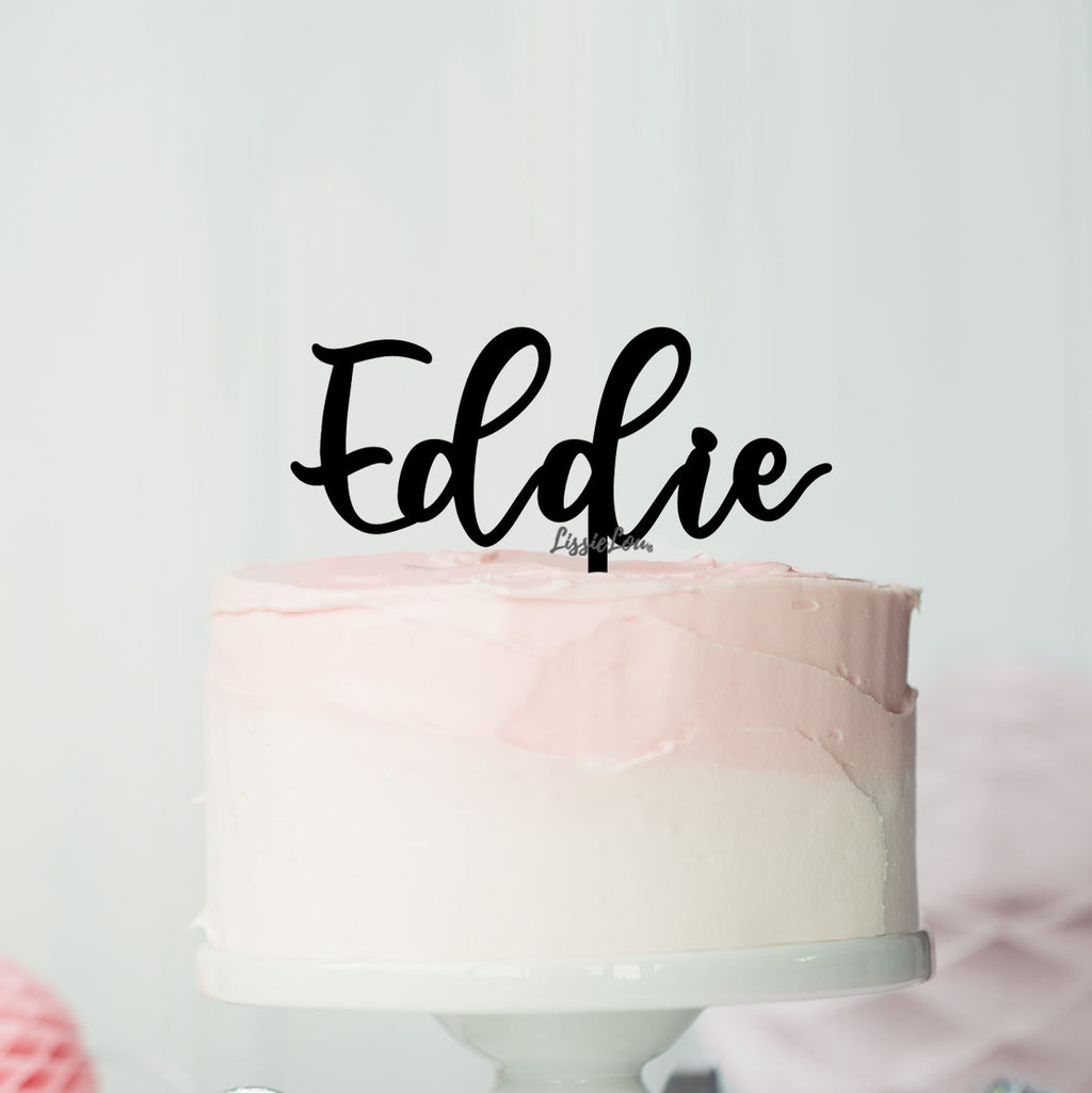 Eddie Font Style Name Cake Topper Premium 3mm Acrylic or Birch Wood