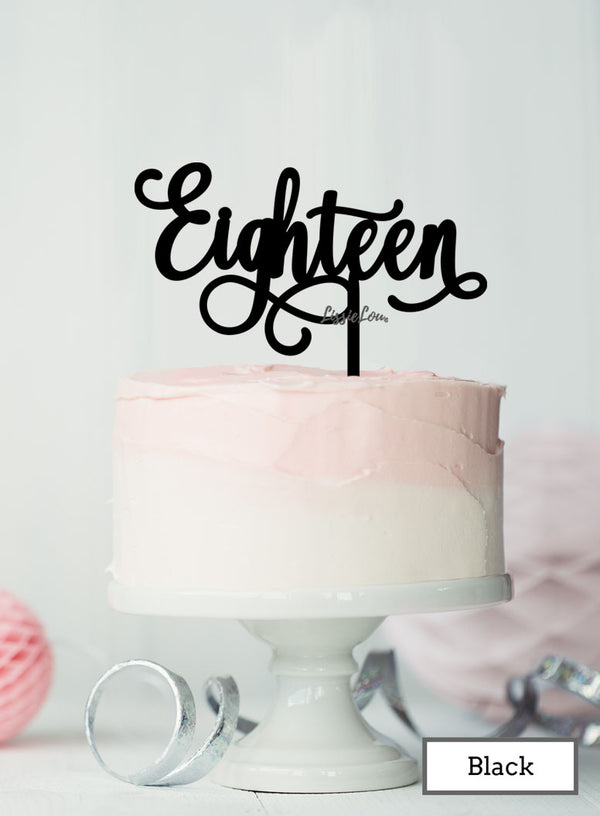 Eighteen Swirly Font 18th Birthday Cake Topper Premium 3mm Acrylic Black