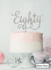 Eighty Swirly Font 80th Birthday Cake Topper Premium 3mm Acrylic Silver Pearl Effect