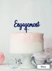 Engagement Cake Topper Premium 3mm Acrylic Navy