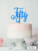 Fifty Swirly Font 50th Birthday Cake Topper Premium 3mm Acrylic Sky Blue