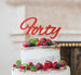 Forty Birthday Cake Topper 40th Glitter Card Red