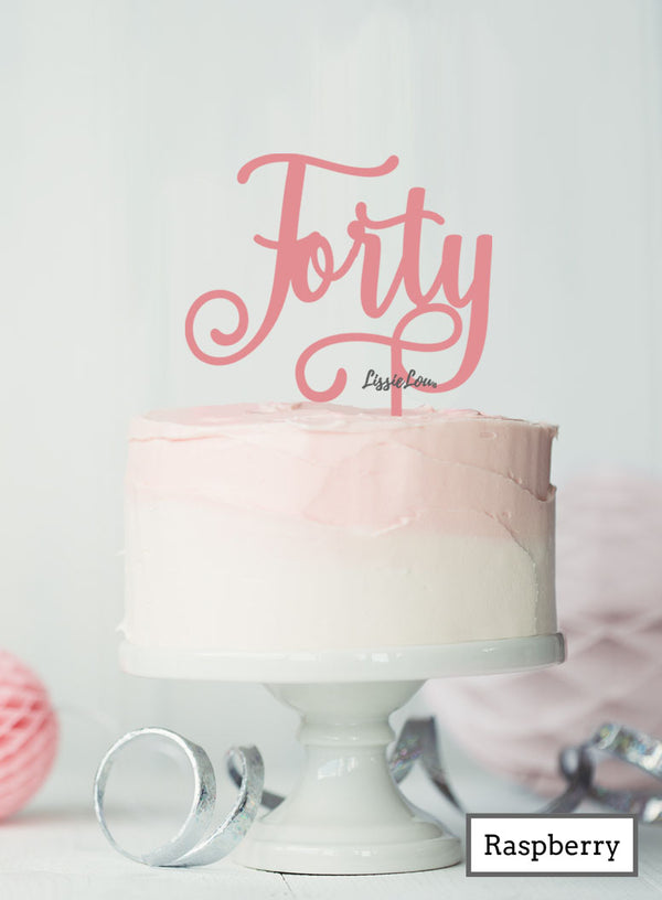 Forty Swirly Font 40th Birthday Cake Topper Premium 3mm Acrylic Raspberry