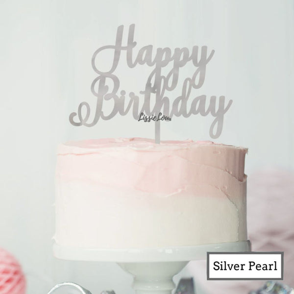 Happy Birthday Pretty Cake Topper Premium 3mm Acrylic