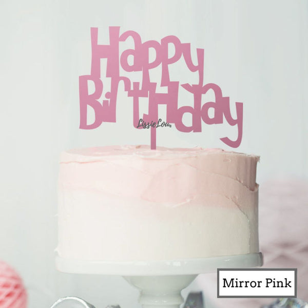 Happy Birthday Fun Cake Topper Premium 3mm Acrylic