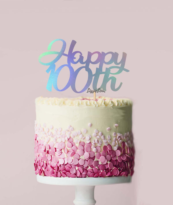 Happy 100th Cake Topper Mirror Card Iridescent
