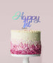 Happy 1st Cake Topper Mirror Card Iridescent