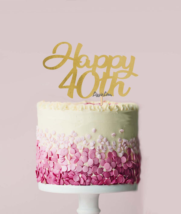 Happy 40th Cake Topper Mirror Card Gold