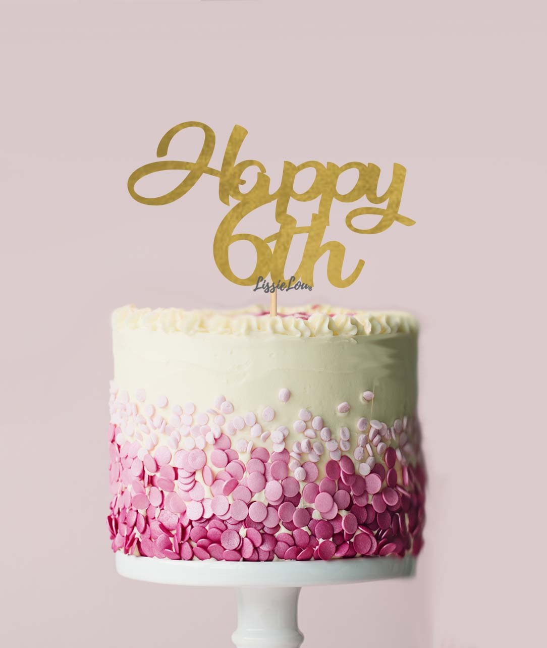 Awesome Happy 6Th Cake Topper Mirror Card Lissielou Personalised Birthday Cards Veneteletsinfo