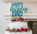 Happy Birthday Dad Cake Topper Glitter Card Light Blue