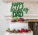 Happy Birthday Dad Cake Topper Glitter Card Green