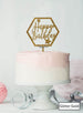 Happy Birthday with Stars Hexagon Cake Topper Premium 3mm Acrylic Glitter Gold