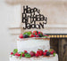 Bespoke Happy Birthday Name Fun Font Cake Topper Black