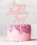 Happy Birthday Custom Acrylic Cake Topper Baby Pink