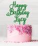 Happy Birthday Custom Acrylic Cake Topper Green